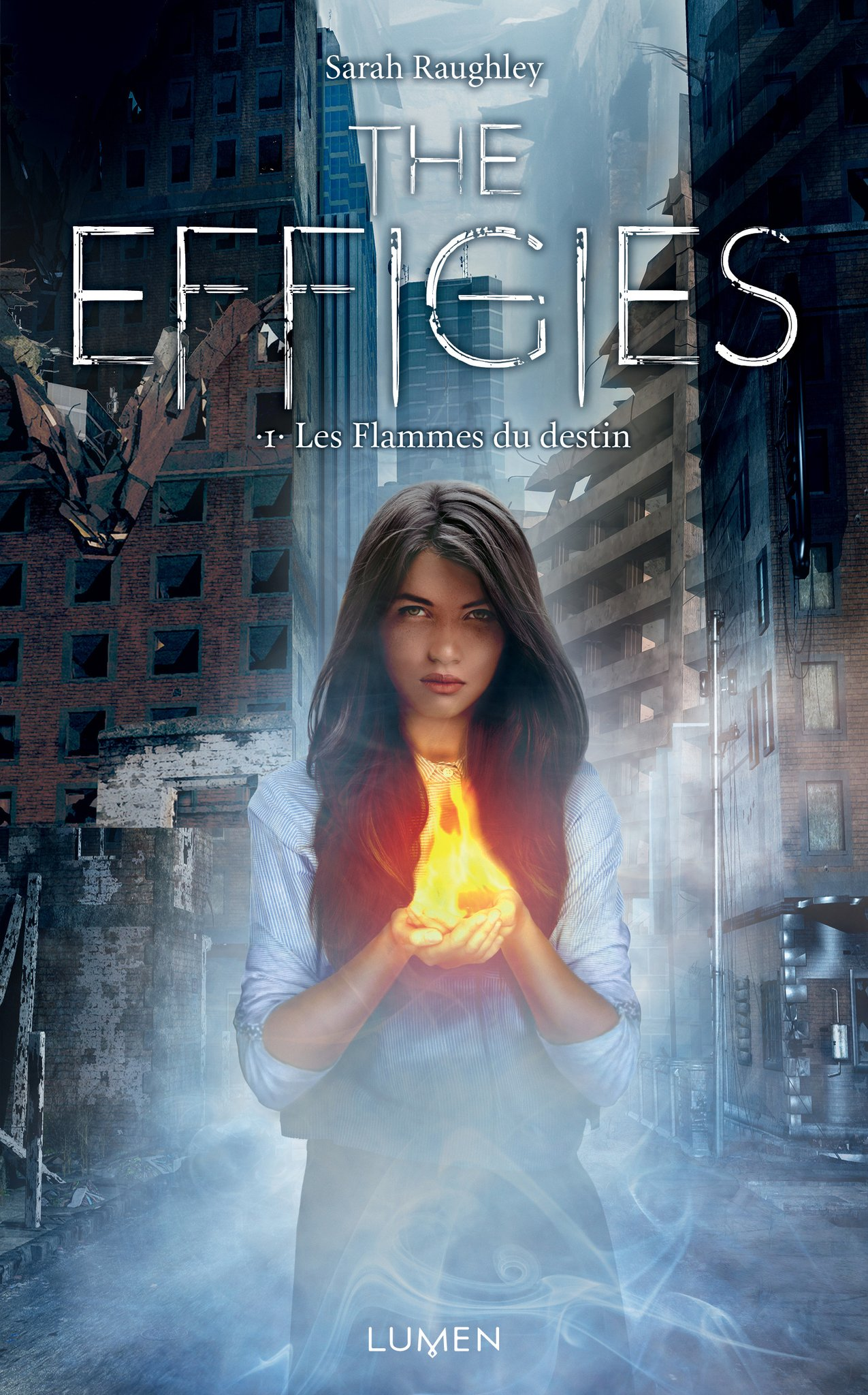 The Effigies - Tome 1 - Les flammes du destin