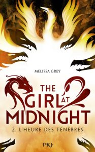 The girl at Midnight - Tome 2 - L'heure des ténèbres