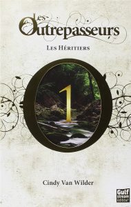 Les outrepasseurs Tome 1