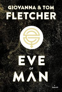 Eve of Man - Tome 1 - Giovanna et Tom Fletcher - Milan